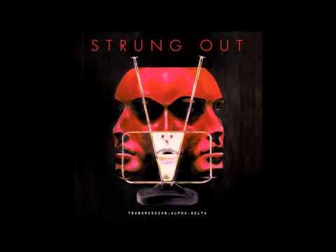 Strung Out - Transmission.Alpha.Delta [FULL ALBUM HD]