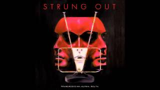 Strung Out - Transmission.Alpha.Delta [FULL ALBUM HD]