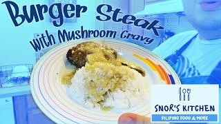 Burger Steak with mushroom gravy