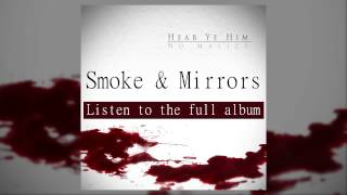 Video Smoke & Mirrors feat. Ab-Liva No Malice