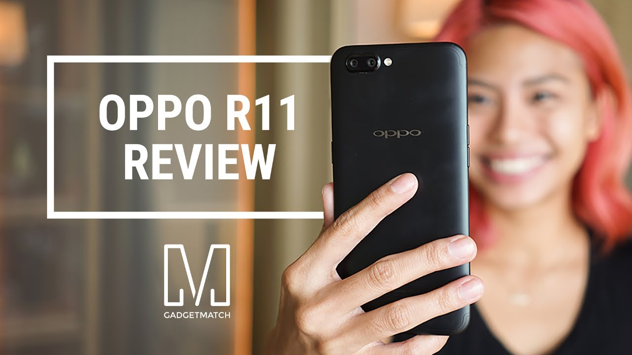 oppo r11 review   youtube
