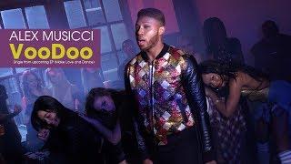 Alex Musicci - VooDoo Official Music Video