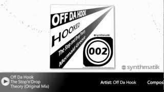 Off Da Hook - The Stop
