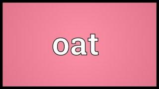 Oat Meaning