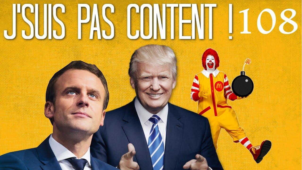 J'SUIS PAS CONTENT ! #108 : Trump VS Corée & Révolution jupitérienne !