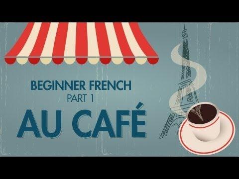 online french lessons beginner french lesson au caf youtube. Black Bedroom Furniture Sets. Home Design Ideas