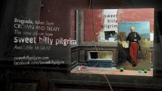 Sweet Billy Pilgrim - Brugada (Lyric Video)