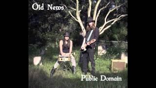 Old News: Public Domain (full album)