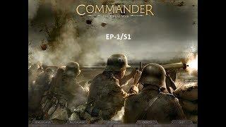 Commander The Great War ep 1 (Invatam jocul)