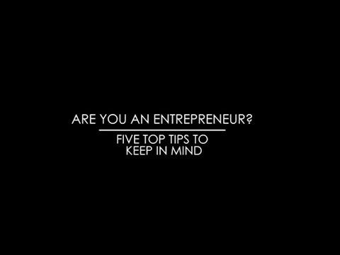 Five top tips for entrepreneurs