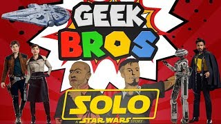 """Solo: A Star Wars Story movie review - """"GEEK BROS"""""""
