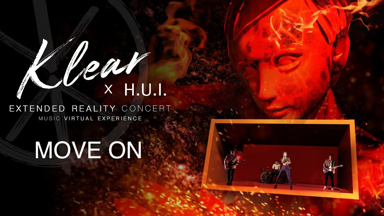 Move On I KLEAR X H.U.I [EXTENDED REALITY CONCERT]
