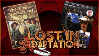 The Three Musketeers, Lost in Adaptation Completed ~ Dominic Noble