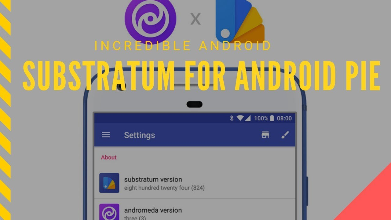 Installation Guide to install Substratum for Android Pie 9 0   ANY ANDROID  