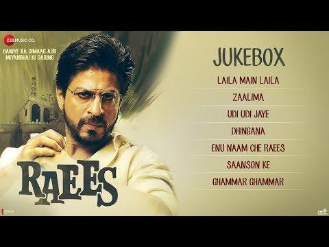 Raees -  Full Movie Audio Jukebox   Shah Rukh Khan & Mahira Khan
