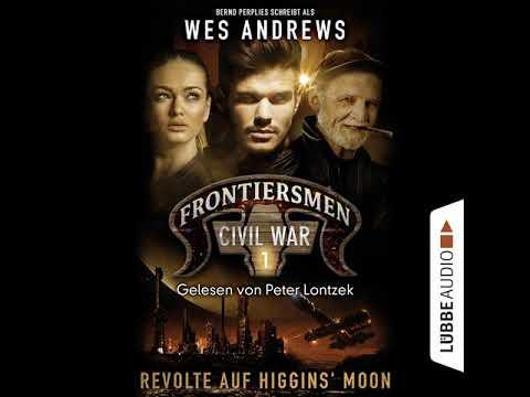 Frontiersmen. Civil War - Sammelband, Folgen 1-6 YouTube Hörbuch auf Deutsch