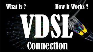 [Hindi] What is VDSL | How VDSL Works | VDSL Modem | ADSL vs VDSL | Explained
