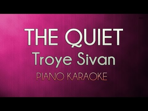 The Quiet - Troye Sivan | Higher Official Piano Karaoke Instrumental Lyrics Cover Sing Along