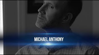 Michael Anthony as Featured on Exploring The Human Journey