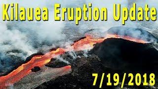 Hawaii Kilauea Volcano Eruption News Update for 7/19/2018