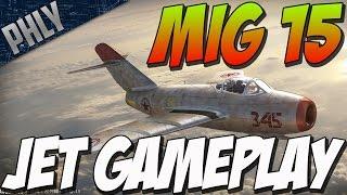 War Thunder MIG 15 JET SLAYER! MIG 15 JET GAMEPLAY!
