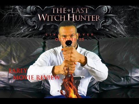 The Last Witch Hunter (2015) - EARLY MOVIE REVIEW