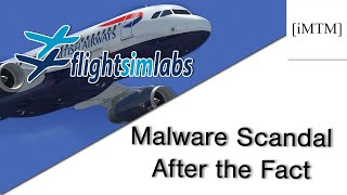 Flight Sim Labs Malware Scandal - After the Fact