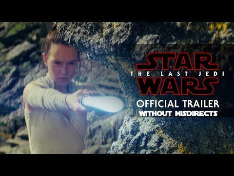 Download Youtube: Star Wars The Last Jedi Trailer Without Misdirects
