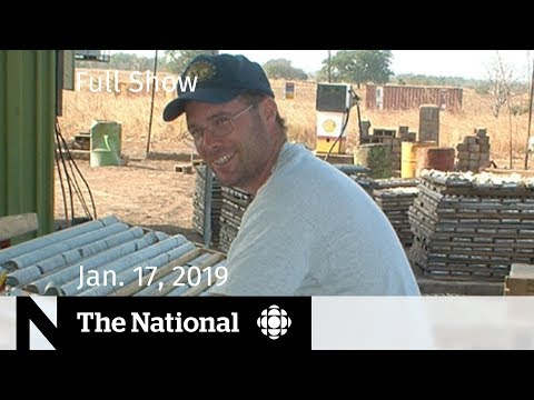 The National for January 17, 2019 — Burkina Faso Death, Chinese Ambassador, Ancestry Tests