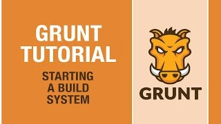 GRUNT TUTORIAL - Grunt makes your web development better!