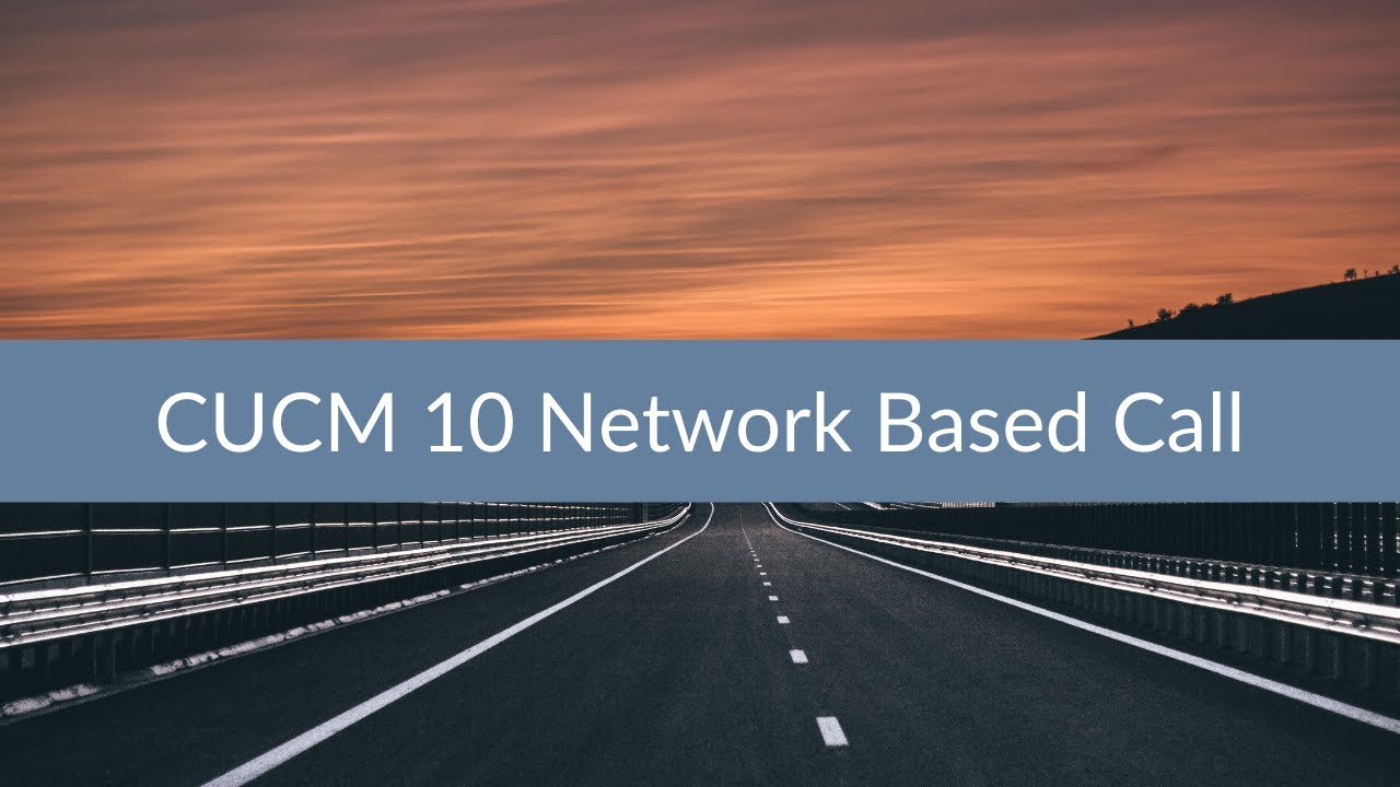 Sunset Learning - CUCM 10 Network Based Call Recording