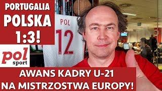 Portugalia - Polska 1:3! Awans kadry U-21 na Mistrzostwa Europy!
