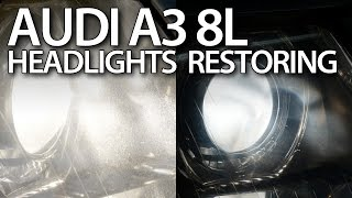 how to restore audi a3 8l headlights foggy lamp polishing xenon halogen