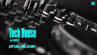 Straight From The Bedroom | Tech House #011 | 2016 |