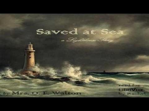 Saved at Sea | Mrs. O. F. Walton | Christian Fiction, Nautical & Marine Fiction | Book | English