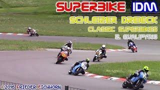 SUPERBIKE IDM 2016 am Schleizer Dreieck, Classic Superbikes...