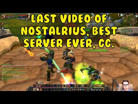 World of Warcraft Classic Vanilla - NOSTALRIUS - ПОСЛЕДНЕЕ ВИДЕО С ЭТОГО СЕРВЕРА :( - часть 48