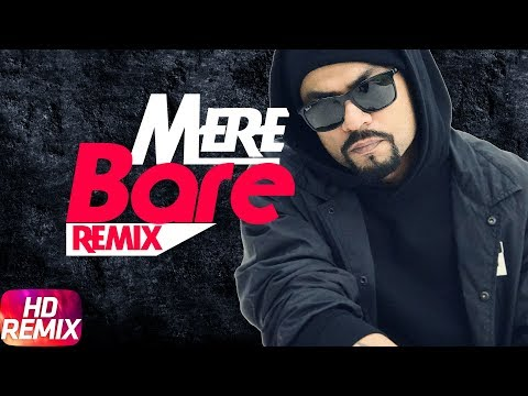 Mere Baare | Audio Remix | Bohemia | Latest Remix Song 2018 | Speed Records
