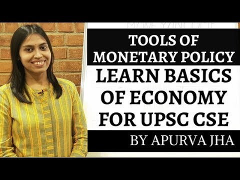 Basics Of Economy For UPSC CSE - TOOLS OF MONETARY POLICY