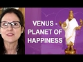 Vedic Astrology - Venus: The Planet Of Happiness