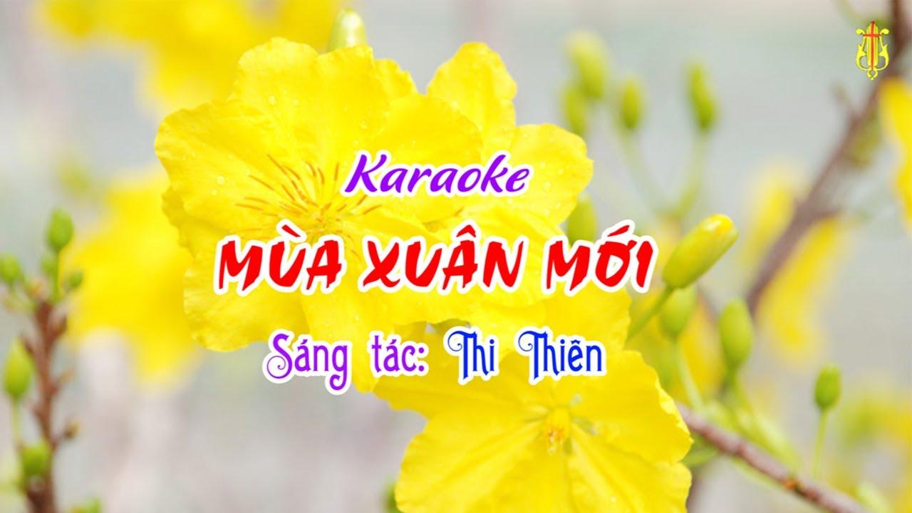 Karaoke MÙA XUÂN MỚI