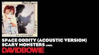 Space Oddity (Acoustic Version) - Scary Monsters [1980] - David Bowie