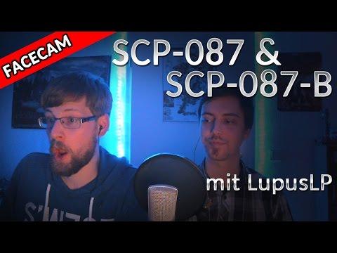 SCP-087 Und SCP-087-B Mit LupusLP (+ Facecam)