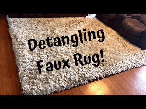DETANGLING FAUX RUG - Get those hard to get tangles out of your expensive faux rugs!