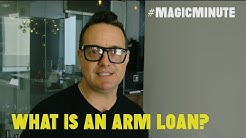 What Is An Arm Loan? | Magic Minute | Real Estate
