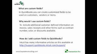How to import custom fields into QuickBooks using Transaction Pro Importer