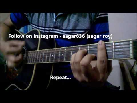 DARKHAAST Guitar Lesson   SHIVAAY   Arijit Singh & Sunidhi Chauhan