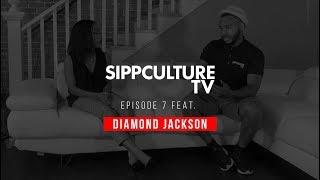 SippCultureTV Ep  7 Feat. Diamond Jackson