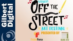 Come to the Gilbert Off the Street Art Festival