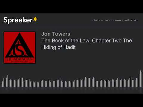 The Book of the Law, Chapter Two The Hiding of Hadit